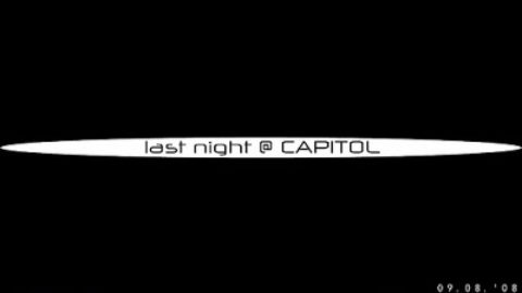 last night @ CAPITOL