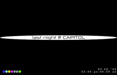 last night @ CAPITOL