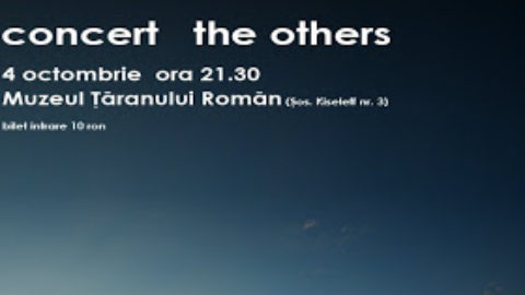 The Others la Muzeul Taranului Roman