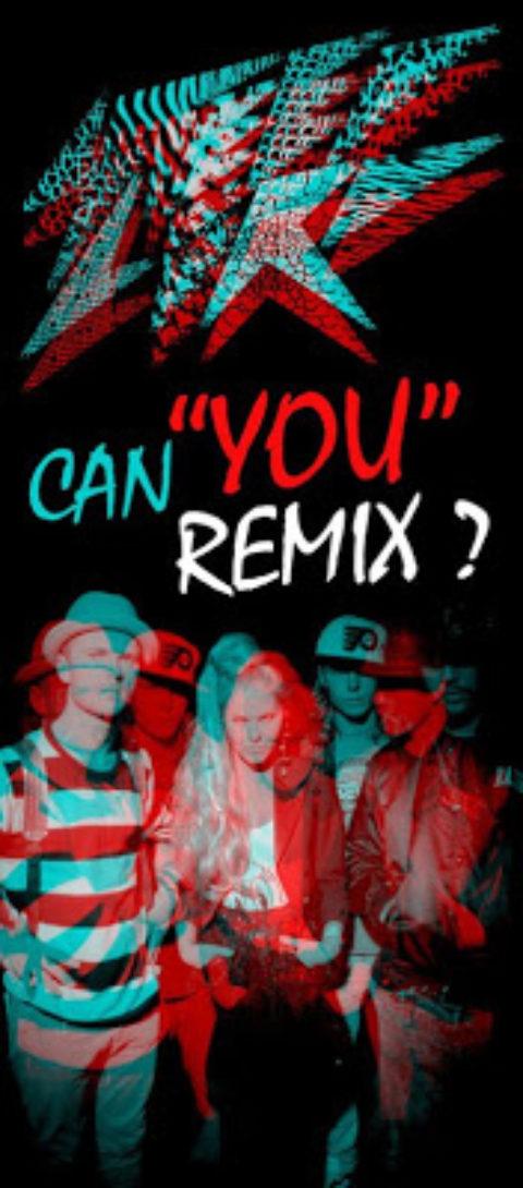 "CAN U RMX ""YOU"" ???"