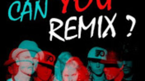"CAN U RMX ""YOU"" ???"