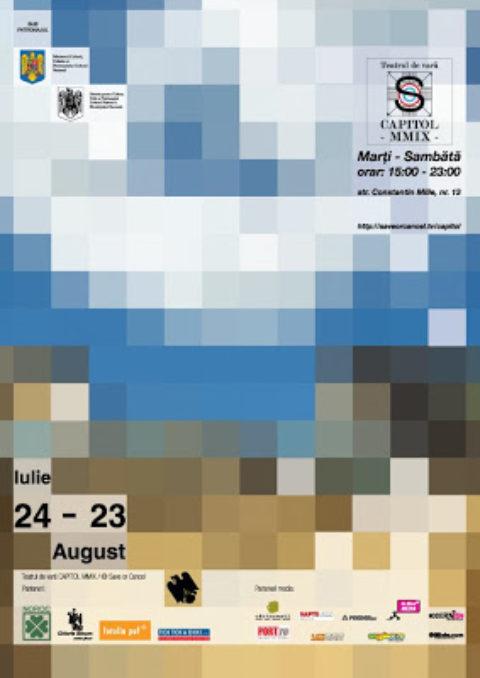 24 Iulie – Redeschiderea Teatrului de vara CAPITOL MMIX / © Save or Cancel