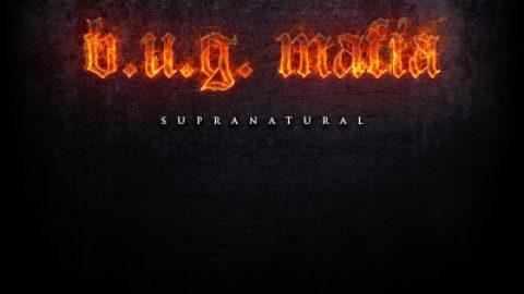 B.U.G. Mafia – Supranatural