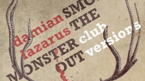 Damian Lazarus – Smoke the monster out (Club Versions)
