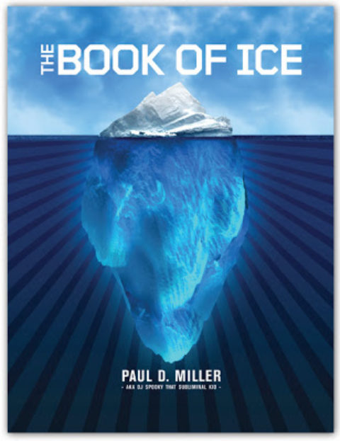 the book of ice – Paul D. Miller aka dj Spooky