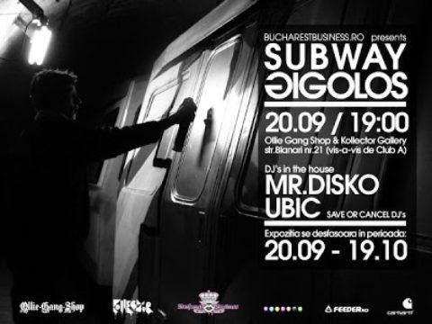 SUBWAY GIGOLOS / Opening