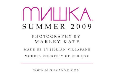 Mishka Summer 2009