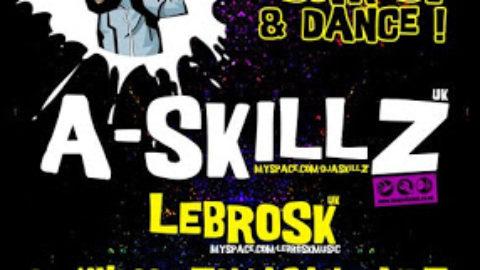 A-Skillz & Lebrosk @ Fabrica – 6 FEB 2010