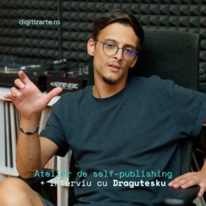 digitizArte atelier + interviu Dragutesku cover
